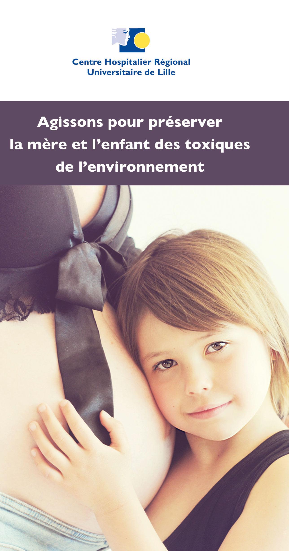 Agissons pour préserver la mère et l'enfant des toxiques de l'environnement